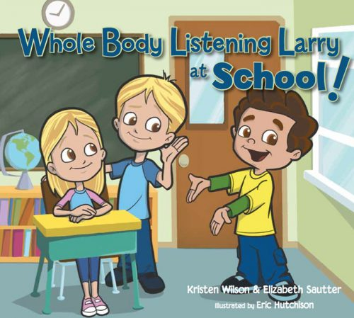 Whole Body Listening Larry at School