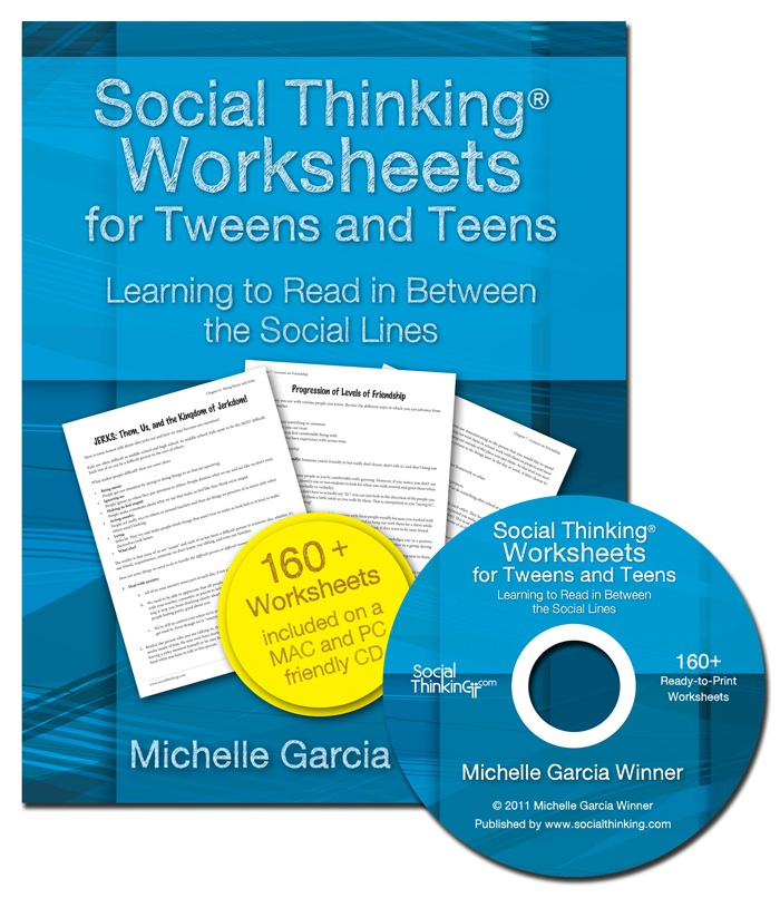 Social Thinking Worksheets for Tweens and Teens: Learning to Read In-Between the Social Lines